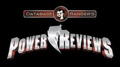 Database Ranger's Power Reviews 22 Going Viral (Power Rangers Megaforce Episode 3)