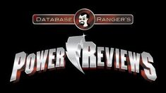 Database Ranger's Power Reviews 19 Samurai Forever (Power Rangers Super Samurai Episode 20)