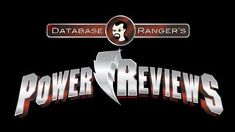 "Power Rangers Super Megaforce Episode 3 ""Blue Saber Saga"" - Database Ranger's Power Reviews 58"