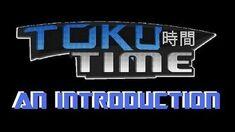 Toku Time An Introduction