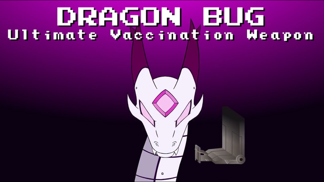 File:Dragon Bug, Ultimate Vaccination Weapon..PNG