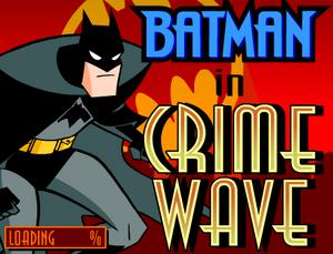 Batman Crime Wave