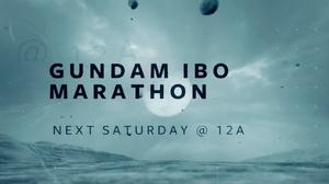 Gundam IBO Marathon