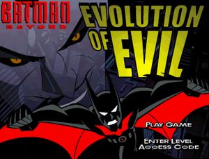 Batman Beyond Evolution of Evil