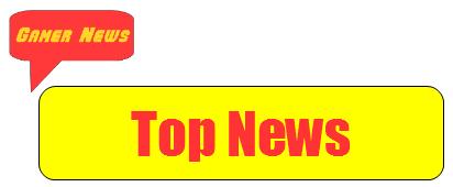 Gamer News top news