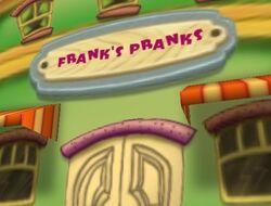 Frank's Pranks
