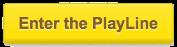 Enter PlayLine