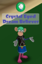 Crystal Eyed Dream Believer