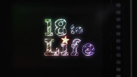 18 to Life - Intertitle