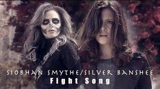 Siobhan Smythe Silver Banshee✘Fight Song