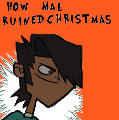 File:How mal ruined Christmas.png