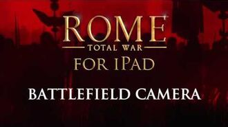 ROME Total War™ for iPad – How to triumph (Battlefield Camera)