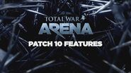 Total War ARENA - Patch 10