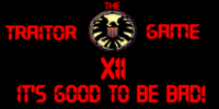 OYL - The Traitor Game XII: It's Good To Be Bad!