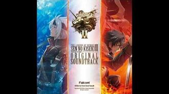 Sen no Kiseki II OST - Phantasmal Blaze