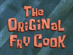 The Original Fry Cook title