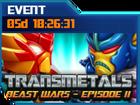 Ui event transmetals beast wars episode 2