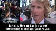 Director Michael Bay Transformers The Last Knight Premiere Interview