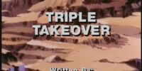 Triple Takeover