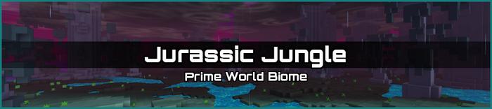 Jurassic Jungle biome banner