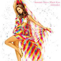 Summer Days- Black Kiss