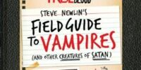 Steve Newlin's Field Guide to Vampires (And Other Creatures of Satan)