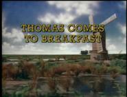 ThomasComestoBreakfastUStitlecard