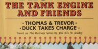 Thomas and Trevor/Duck Takes Charge
