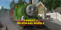 Thomas' Milkshake Muddle