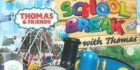 School Break with Thomas