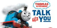 Thomas & Friends: Talk to You