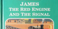 James the Red Engine and the Signal