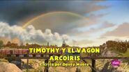 TimothyandtheRainbowTruckEuropeanSpanishTitleCard