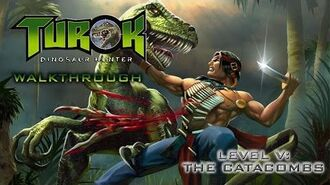 Turok- Dinosaur Hunter Walk-through on Hard - Level V- The Catacombs (All Secret Locations)
