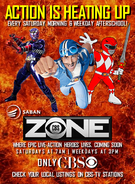 Saban's CBS Zone teaser print ad - Action is Heating Up