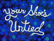 Your Shoe's Untied title page