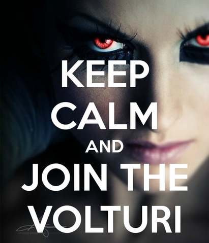 File:Keep calm and join the volturi.png