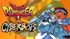 Tech Romancer Cyberbots