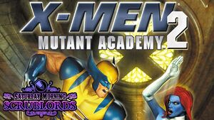 Mutant Academy 2 Scrublords