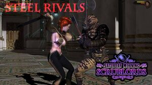 Steel Rivals Scrublords Title