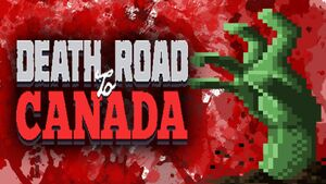 Death Road to Canada Thumb