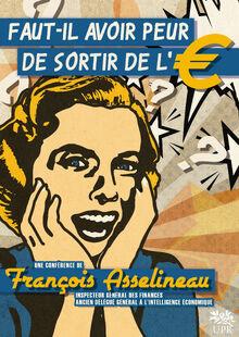 Affiche Faut-il avoir peur de sortir de l'Euro - 5