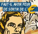 Affiche Faut-il avoir peur de sortir de la zone euro