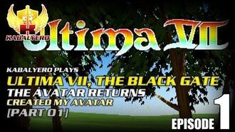 Ultima VII - The Black Gate E01-P01 The Avatar Returns - Created My Avatar