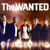 The wanted - walks like rihanna