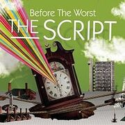 Before the Worst by The Script