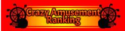 Crazy Amusement Ranking