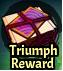 Triumph Reward