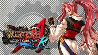 Guilty Gear XX Accent Core Plus R OST - Momentary Life