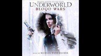 Underworld Blood Wars Original Motion Picture Soundtrack, by Michael Wandmacher